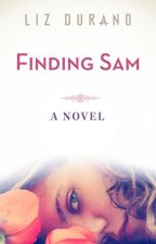 Finding Sam #ProjectWomanUp by MorrighansMuse