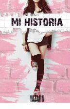 Mi historia by yazmingonzalez465