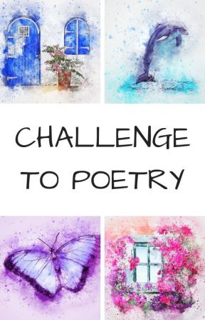 Challenge to Poetry. by kadauhara99