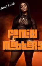 Family Matters by YourSecret_Crush