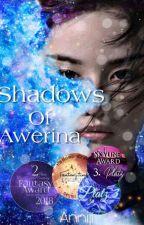 Shadows of Arwerina  by Annij1