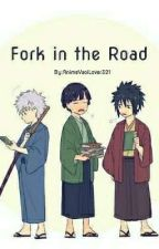 Fork in the Road by AnimeYaoiLover321