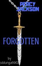 PERCY JACKSON Forgotten { PJO&HOO FANFICTION} by sddungu6902