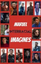 Marvel Interracial Imagines  by SadeAmour