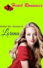 LORENA by HeartRomances