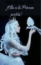 ¿Ella es la Princesa perdida? by user62512958