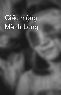 Giấc mộng Mãnh Long.