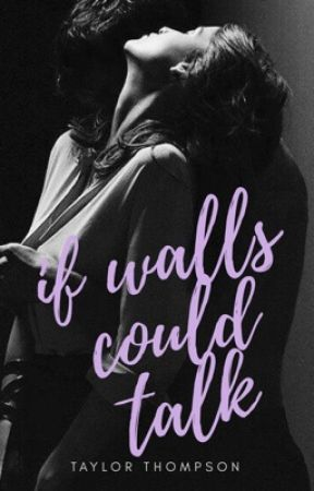 If Walls Could Talk by vaguelyfictional