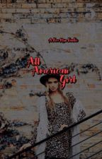 All American Girl ~ A Free Rein FanFic  by chicagopdfangirl