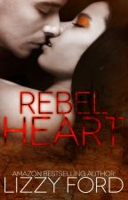 Rebel Heart by LizzyFord