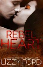 Rebel Heart by LizzyFord