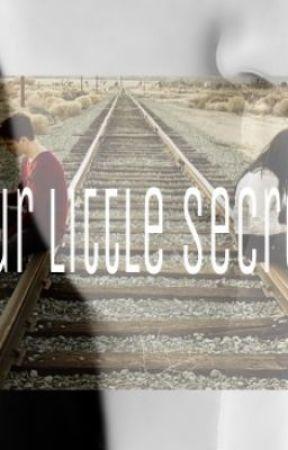 Our Little Secret by ciara_calhoon