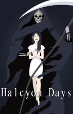 Halcyon Days (editing) by Mala_Insegnata