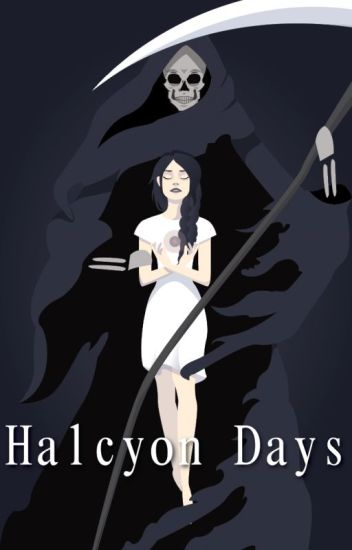 Halcyon Days (editing)