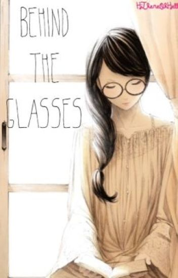 Behind the glasses