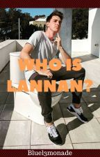 Who is Lannan? by bluel3monade