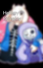 Hellboy Roleplay  by Shadowgirl129600