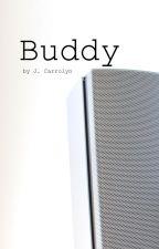 Buddy by JCarrolyn