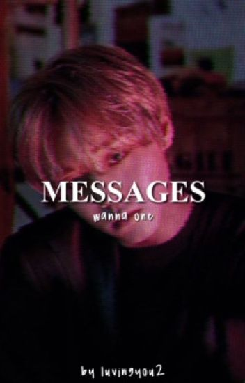 messages || wanna one