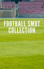 Football Smut Collection by Szandra87