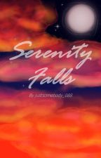 Serenity Falls by justsomebody_088