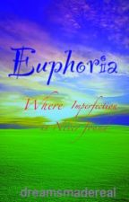 Euphoria by dreamsmadereal