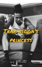 Trap Nigga's Princess || a.a (ON HOLD) by TrvpNiique
