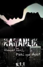 KARANLIK by ZlalBayindir