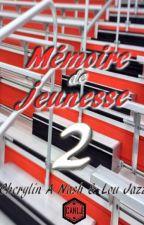 Mémoire de Jeunesse 2 by CNLJ42