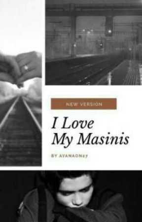 ILY MASINIS (NEW VERSION)  by ayahome