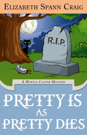 Pretty is as Pretty Dies by ElizabethSCraig