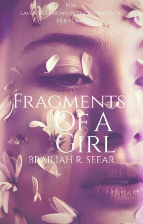 Fragments Of A Girl  by temperance-