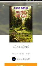 GÜZEL KÖYLÜ by kitap_dostu15