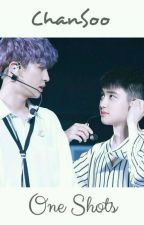 Chansoo One Shots [BxB] by _shipper_fangirl