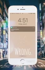 Wrong. | RM x Reader by Evanescent_Light