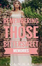 Remembering Those Bittersweet Memories by Ivannahj