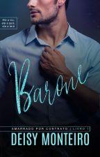 BARONE: Amarrado por Contrato [Amostra] by AutoraDeisy