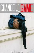 Change in the Game by QueenJames-archived