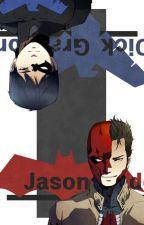 Villain to Vigilant (Jason Todd x reader Dick Grayson x reader) by _holy-water-needed_
