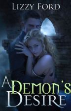 A Demon's Desire by LizzyFord