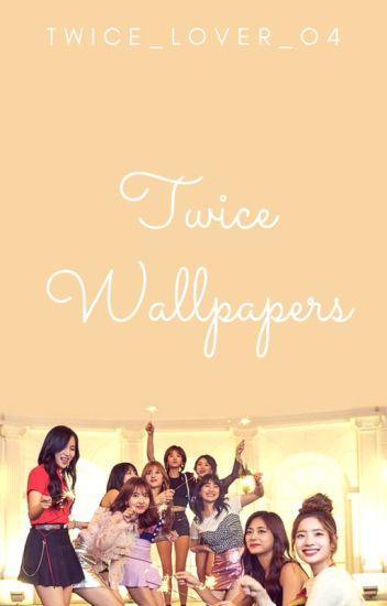 Twice Wallpapers Twice Lover Wattpad