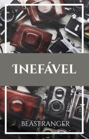 INEFÁVEL by beastranger