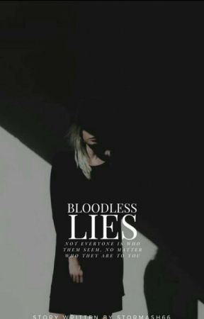 Bloodless lies by stormash66