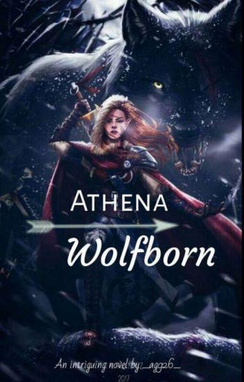 Athena Wolfborn [Part 1]