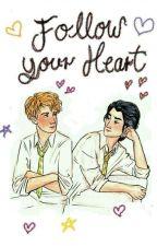 Follow Your Heart (Traducción) by Abrilrayas