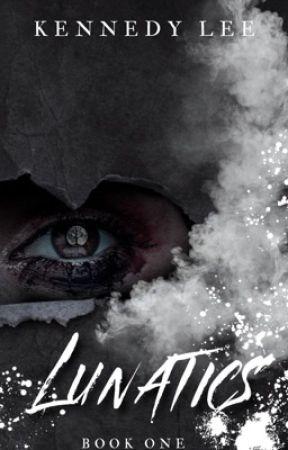 Lunatics by Kennedylee
