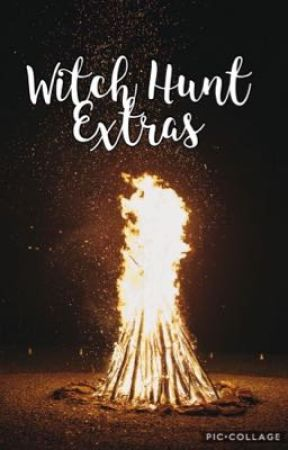 Witch Hunt Extras by Book-Wormie