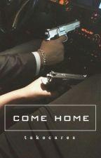 Come Home (calum hood au) by takecares