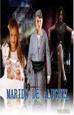Marido de Aluguel by Khristtynna