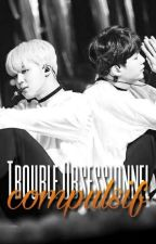 [bts] TROUBLE OBSESSIONNEL COMPULSIF | Yoonmin | FF ✒ by Chimounette